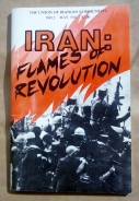 'Iran: Flames of Revolution', The Union of Iranian Communists, 1981.