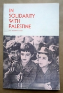 'In Solidarity With Palestine', Palestine Information Office, Washington, DC, 1982.