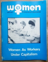 'Women As Workers Under Capitalism' in 'Women - A Journal of Liberation', United States, 1971.