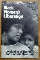 'Black Women's Liberation', Maxine Williams and Pamela Newman, Socialist Workers Party, United States, 1970.