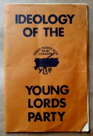'Ideology Of The Young Lords Party', Young Lords Party, Bronx, New York, 1972.