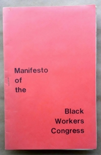 'Manifesto of the Black Workers Congress', Black Workers Congress, Detroit, early 1970's.