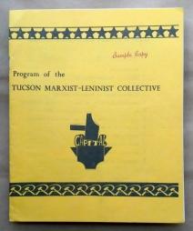 'Program of the Tucson Marxist-Leninist Collective', Tucson Marxist-Leninist Collective, Tucson, Arizona, 1976.