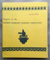 'Program of the Tucson Marxist-Leninist Collective', Tucson Marxist-Leninist Collective, Tucson, Arizona, 1976.