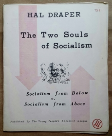 'The Two Souls of Socialism', Hal Draper, Young People's Socialist League, United States, 1963.