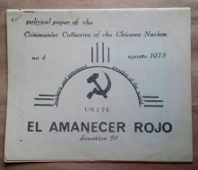 'El Amanecer Rojo', Communist Collective of the Chicano Nation, Albuquerque, New Mexico, 1973. Third issue.