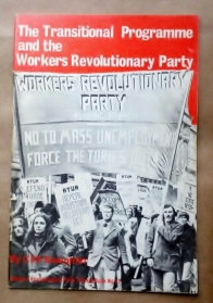 The Transitional Programme and the Workers Revolutionary Party', Cliff Slaughter, Workers Revolutionary Party, Britain, 1974.