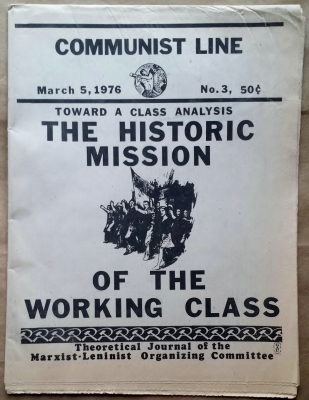'Communist Line', Marxist-Leninist Organizing Committee, United States, 1976.