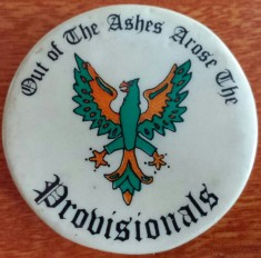 Button supporting the Provisional Irish Republican Army, Irish Northern Aid, United States, [late 1980's].