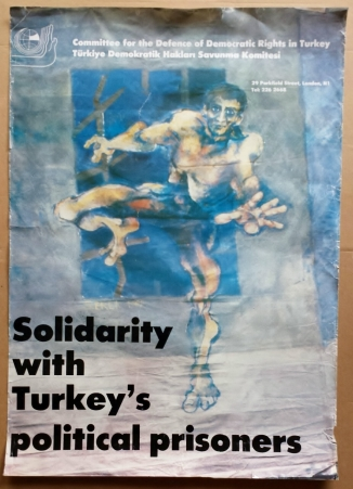 'Solidarity with Turkey's Political Prisoners', Committee for the Defense of Democratic Rights in Turkey, London, [early 2000's].