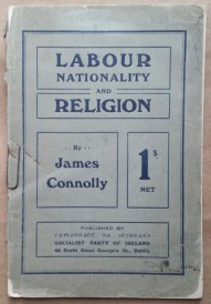 'Labour, Nationality, and Religion', James Connolly, Socialist Party of Ireland, Dublin, 1920.