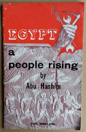 'Egypt - a people rising', Abu Hashim, New Park Publications / Labour Review, London, 1953.