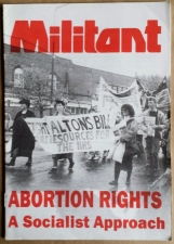 'Abortion Rights - A Socialist Approach', Militant Tendency, Britain, [1985].