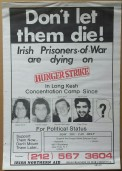 'Don't let them die!', Irish Northern Aid, New York, 1981.